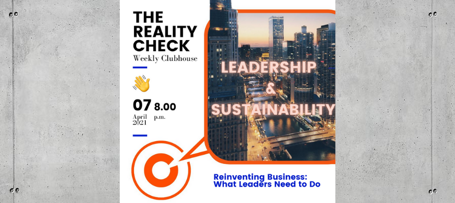 The Reality Check: Leadership and Sustainability